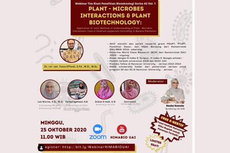 Webinar Research Groups Bioteknologi UAI Series #2 Vol. 1 Plant – Microbes Interactions & Plant Biotechnology