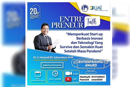 Entrepreneur Talk : Memperkuat Start Up Berbasis Inovasi Dan Teknologi Yang Semakin Survive Dan Semakin Kuat Setelah Masa Pandemi